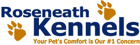 Roseneath Kennels Your Pet's Comfort is Our #1 Concern